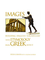 Images Building English Vocabulary-with-Etymology from Greek Book IV